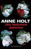 Die Wahrheit dahinter / Hanne Wilhelmsen Bd.7