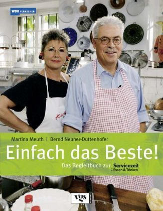 Martina Meuth Und Bernd Neuner-Duttenhofer Rezepte
