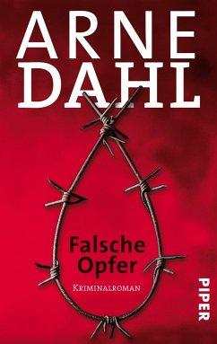 Falsche Opfer / A-Gruppe Bd.3 - Dahl, Arne
