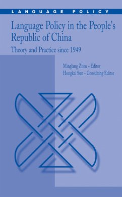 Language Policy in the People's Republic of China - Zhou, Minglang / Sun, Hongkai (eds.)