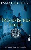 Trügerischer Friede / Ulldart - Zeit des Neuen Bd.1