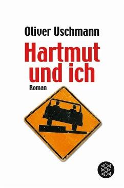 Hartmut und ich Bd.1 - Uschmann, Oliver