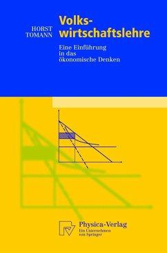 Volkswirtschaftslehre - Tomann, Horst