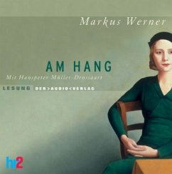 Am Hang, 4 Audio-CDs - Werner, Markus