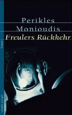 Freulers Rückkehr - Monioudis, Perikles