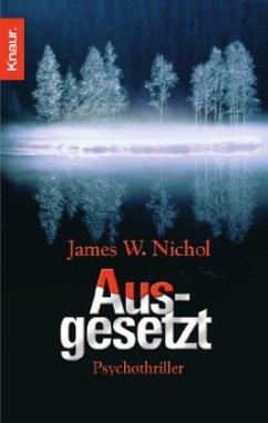 Ausgesetzt - Nichol, James W.