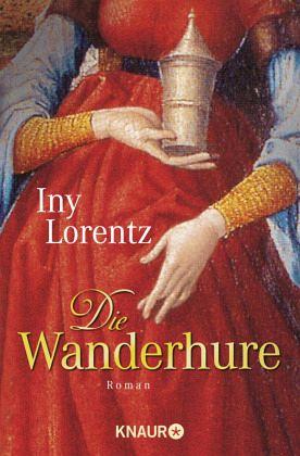 Buch-Reihe Die Wanderhure von Iny Lorentz