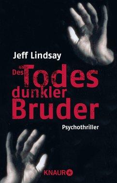 Des Todes dunkler Bruder - Lindsay, Jeff