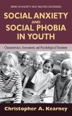 Social Anxiety and Social Phobia in Youth
