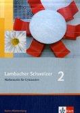 Lambacher Schweizer. 6. Schuljahr. Schülerbuch. Baden-Württemberg