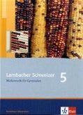 Lambacher Schweizer. 5. Schuljahr. Schülerbuch. Nordrhein-Westfalen