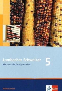 Lambacher Schweizer. 5. Schuljahr. Schülerbuch. Niedersachsen