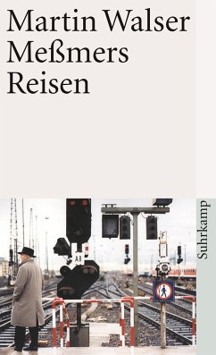 Meßmers Reisen - Walser, Martin