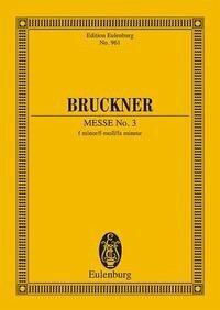 Messe Nr. 3 f-Moll, Partitur - Bruckner, Anton