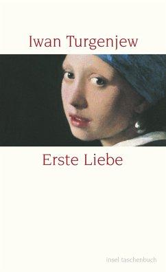Erste Liebe - Turgenjew, Iwan S.