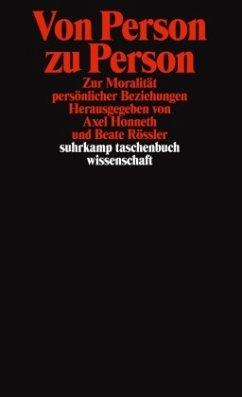 Von Person zu Person - Honneth, Axel / Rössler, Beate (Hgg.)