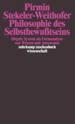 Philosophie des Selbstbewußtseins - Stekeler-Weithofer, Pirmin