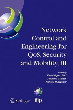 Network Control and Engineering for Qos, Security and Mobility, III: Ifip Tc6 / Wg6.2, 6.6, 6.7 and 6.8. Third International Conference on Network Con - Gaiti, Dominique / Galmes, Sebastia / Puigjaner, Ramon (eds.)