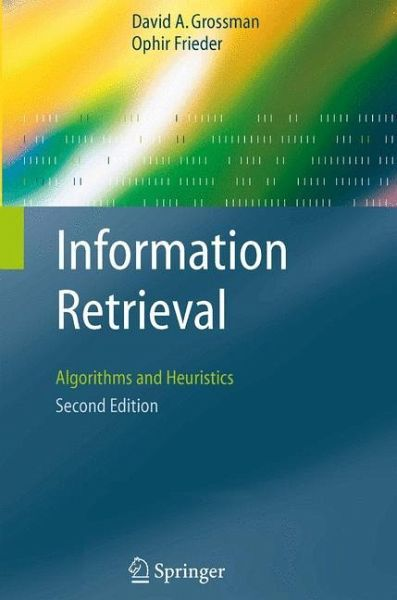 Information Retrieval - Grossman, David A.; Frieder, Ophir