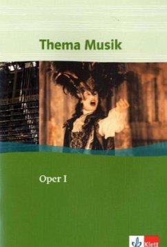 Thema Musik. Oper I. Schülerbuch