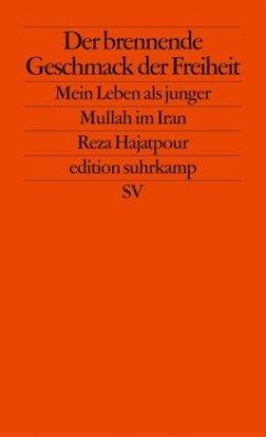 Der brennende Geschmack der Freiheit - Hajatpour, Reza