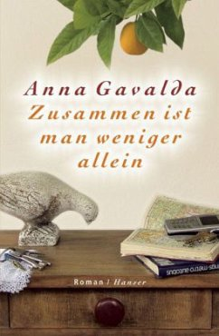 Zusammen ist man weniger allein - Gavalda, Anna