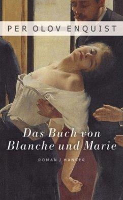 Das Buch von Blanche und Marie - Enquist, Per O.