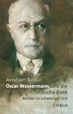 Oscar Wassermann und die Deutsche Bank - Barkai, Avraham