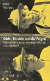 Gödel, Einstein und die Folgen