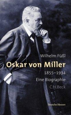 Oskar von Miller 1855 - 1934