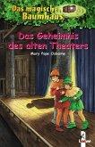 Das Geheimnis des alten Theaters / Das magische Baumhaus Bd.23