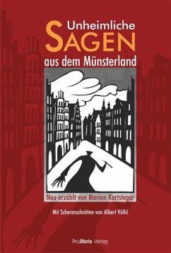Unheimliche Sagen aus dem Münsterland