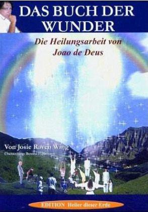 Das Buch der Wunder - Wing, Josie Raven