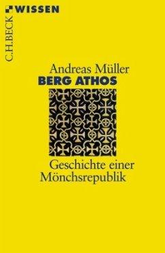 Berg Athos - Müller, Andreas E.