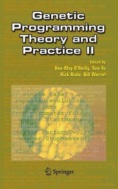 Genetic Programming Theory and Practice II - O'Reilly, Una-May / Yu, Tina / Riolo, Rick / Worzel, Bill (eds.)