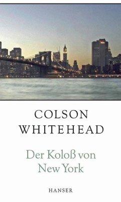 Der Koloß von New York - Whitehead, Colson