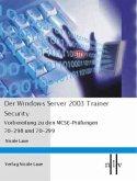 Der Windows Server 2003 Trainer - Security