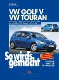 So wird's gemacht. VW Golf / VW Touran ab 10/03