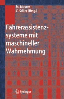 Fahrer-Assistenzsysteme mit maschineller Wahrnehmung - Maurer, Markus / Stiller, Christoph (Hgg.)