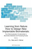 Learning From Nature How to Design New Implantable Biomaterials. From Biomineralization Fundamentals to Biomimetic Materials and Processing Routes