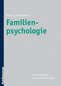 Familienpsychologie - Schneewind, Klaus A.