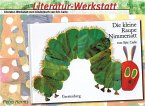 Literatur-Werkstatt: Die kleine Raupe Nimmersatt
