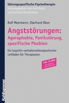 Angststörungen: Agoraphobie, Panikstörung, spezifische Phobien - Meermann, Rolf; Okon, Eberhard