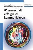 Wissenschaft erfolgreich kommunizieren - von Aretin, Kerstin / Wess, Guenther (Hgg.)