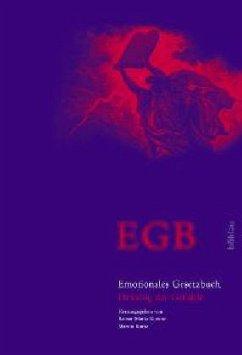 EGB - Emotionales Gesetzbuch - Kiesow, Rainer Maria / Korte, Martin (Hgg.)