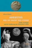 Augustus und die Macht der Sterne