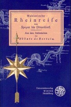 Mahlerische Rheinreise von Speyer bis Düsseldorf - Bertola, Abbate de