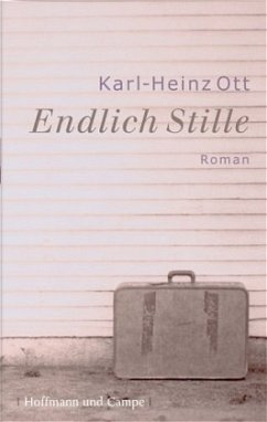 Endlich Stille - Ott, Karl-Heinz