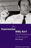 Der Feuermacher Willy Korff