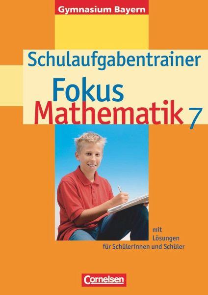 Fokus Mathematik 7. Schuljahr. Schulaufgabentrainer. Gymnasium Bayern - Wagner, Anton / Wagner, Irmgard